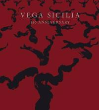 Vega Sicilia: 150 Anniversary