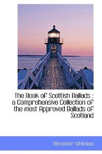 The Book of Scottish Ballads