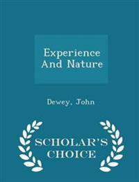 Experience and Nature - Scholar's Choice Edition
