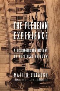 The Plebeian Experience