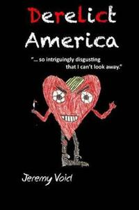 Derelict America, 2nd Edition