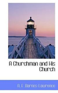 A Churchman and His Church
