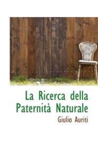 La Ricerca Della Paternit Naturale