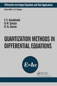 Quantization Methods in Differential Equations