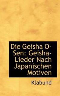 Die Geisha O Sen