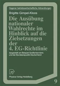 Die Aus bung Nationaler Wahlrechte Im Hinblick Auf Die Zielsetzungen Der 4. Eg-Richtlinie