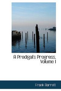 A Prodigal's Progress