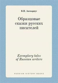 Exemplary Tales of Russian Writers