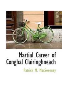 Martial Career of Conghal CL Iringhneach