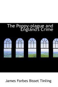 The Poppy-Plague and England's Crime