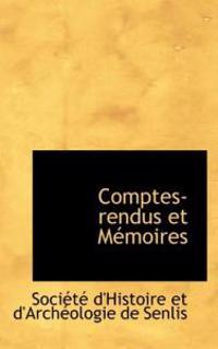 Comptes-Rendus Et M Moires