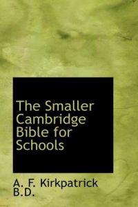 The Smaller Cambridge Bible for Schools