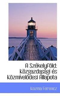 A Szekelyfold