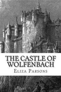 The Castle of Wolfenbach