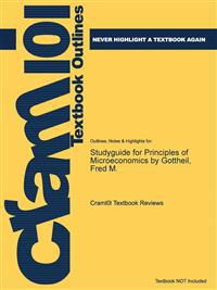 Studyguide for Principles of Microeconomics by Gottheil, Fred M.