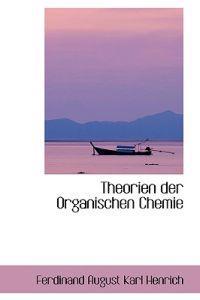 Theorien Der Organischen Chemie