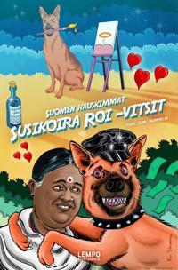 Suomen hauskimmat Susikoira Roi -vitsit