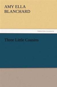 Three Little Cousins