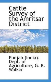 Cattle Survey of the Amritsar District