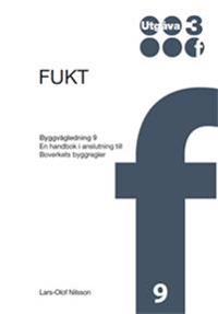 Fukt : en handbok i anslutning till Boverkets byggregler