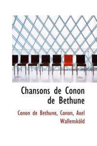 Chansons de Conon de B Thune