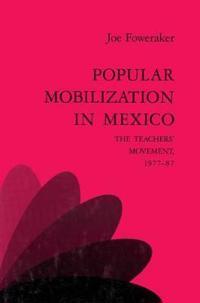 Popular Mobilization in Mexico