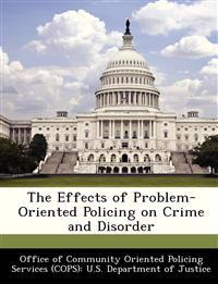 The Effects of Problem-Oriented Policing on Crime and Disorder