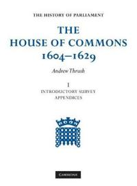 The House of Commons 1604-1629 6 Volume Set