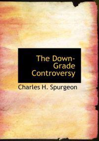 The Down-Grade Controversy