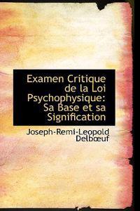 Examen Critique de La Loi Psychophysique