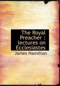 The Royal Preacher