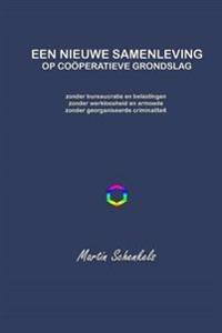 Een Nieuwe Samenleving Op Cooperatieve Grondslag