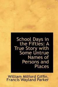School Days in the Fifties