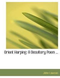 Orient Harping
