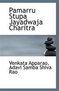 Pamarru Stupa Jayadwaja Charitra