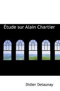 Etude Sur Alain Chartier