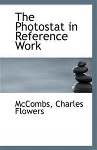 The Photostat in Reference Work
