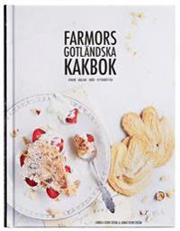 Farmors gotländska kakbok : kakor, bullar, bröd, efterrätter