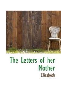 The Letters of Her Mother