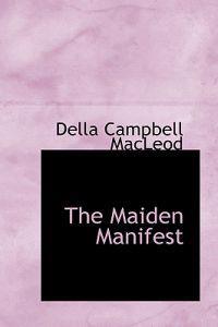 The Maiden Manifest