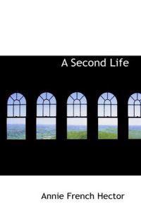 A Second Life