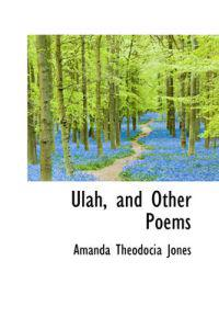 Ulah, and Other Poems