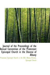Journal of the Proceedings of the Annual Convention of the Protestant Episcopal Church in the Dioces
