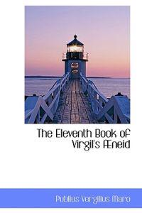 The Eleventh Book of Virgil's Aeneid