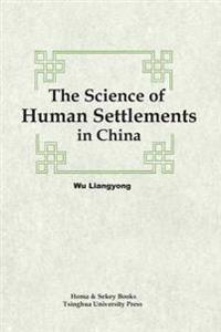 The Science of Human Settlements in China