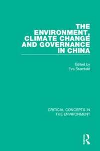 The Environment, Climate Change, and Governance in China