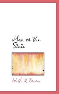 Man or the State