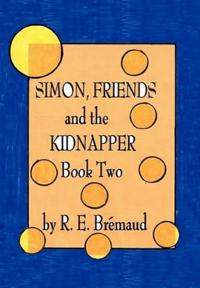 Simon, Friends, and the Kidnapper