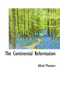 The Continental Reformation