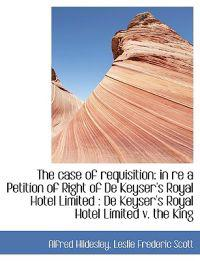 The Case of Requisition